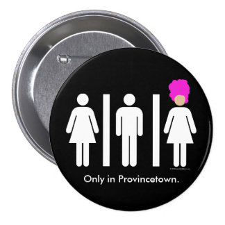 Women. Men. Drag Queens. Button