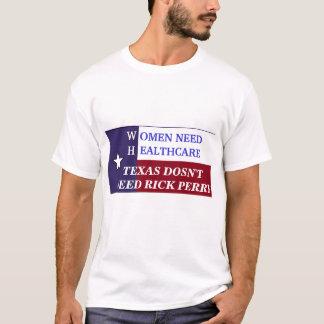 WOMEN NEED HEALTHCARE T-shirt