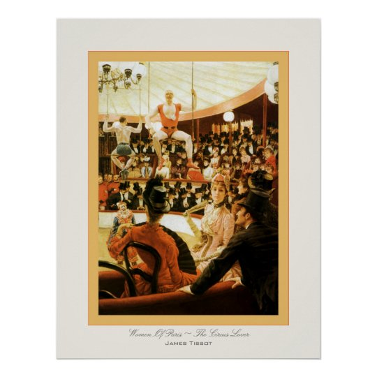 Women Of Paris ~ The Circus Lover ~ James Tissot Poster