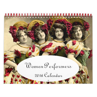 Women of the Stage --- 2016 Calendar