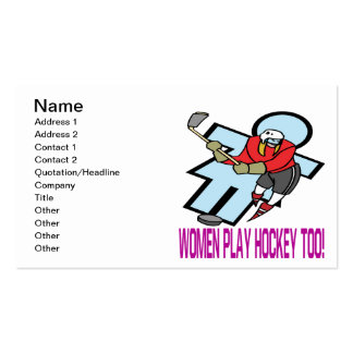 Women Play Hockey Too Business Card Template