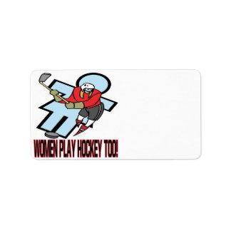 Women Play Hockey Too Label