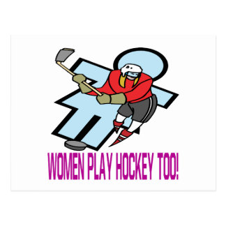 Women Play Hockey Too Postcard