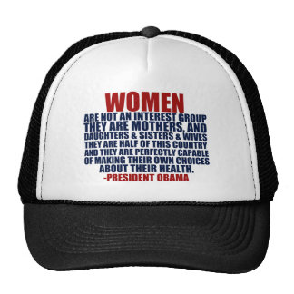 Women s Rights Obama Quote Hats