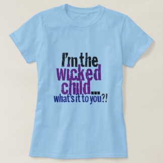 Women's Wicked Child T-Shirt