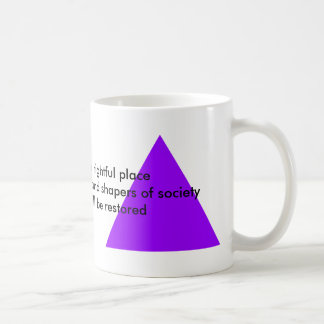Women take Your rightful place as wise leaders Coffee Mug