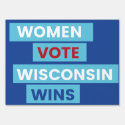 Women Vote Wisconsin Wins Yard Sign