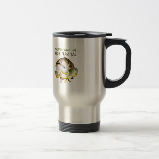 WOMEN WANT FISH FEAR ME 15 OZ STAINLESS STEEL TRAVEL MUG