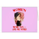 WOMEN - We're 52% and We Vote! Cards