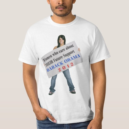 Women who Care...support Barack Obama T-Shirt