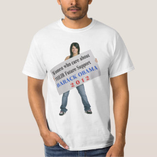 Women who Care...support Barack Obama T-shirts