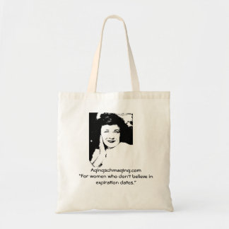 Women who don't believe in expiration dates tote. tote bag