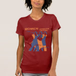 Women work for victory tee shirt