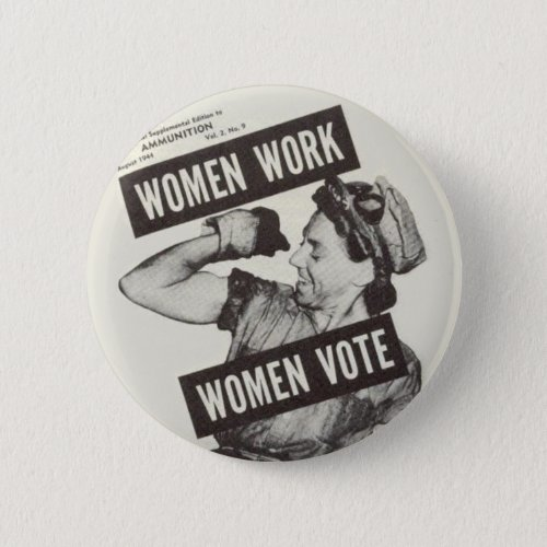 WOMEN WORK WOMEN VOTE Button Badge
