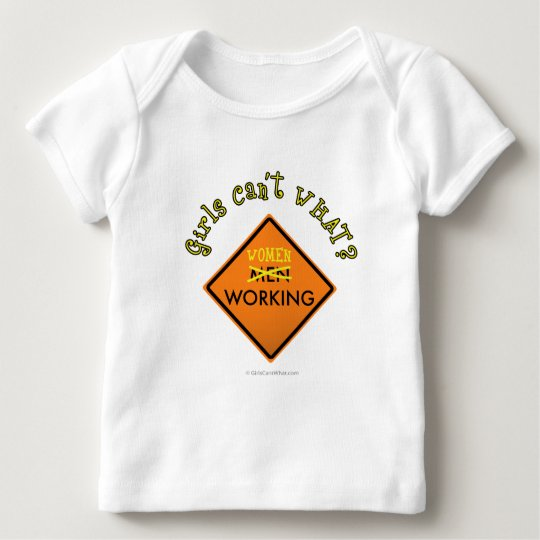 Women Working Sign Baby T-Shirt
