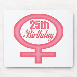Womens 25th Birthday Gifts Mouse Pad