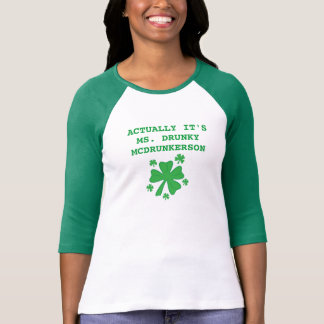 Women's Actually It's Ms Drunky McDrunkerson T Shirts