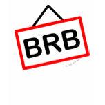BRB emoticon  Be right back womens_apparel_tshirt
