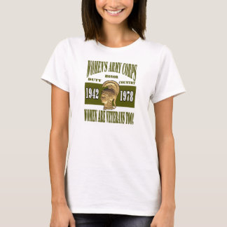 Women's Army Corps  Women are Veterans Too! Tee