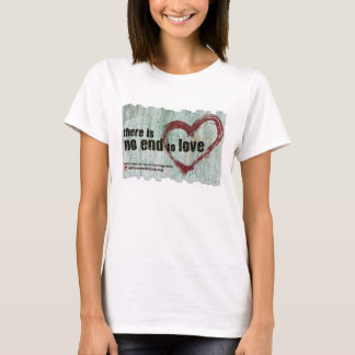 """Women's basic T """"There is no end to love"""" T-Shirt"""