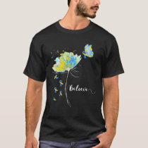 Womens Believe Flower-Butterfly Down Syndrome T-Shirt