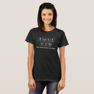 Women's Black Lives - Chemical Elements T-Shirt
