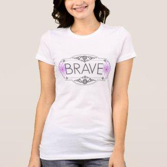 "Women's ""BRAVE"" T-shirt"