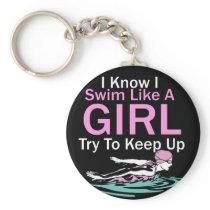 Women's Competitive Swimming Design Swim Like A Keychain