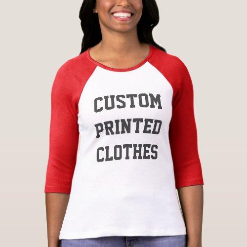 Womens Custom Bella 34 Sleeve Raglan T_shirt