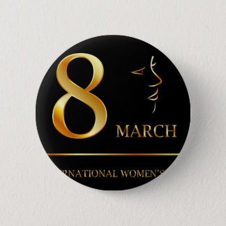 Womens day graphic in gold pinback button