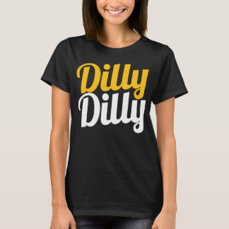 Women's Dilly Dilly Shirt