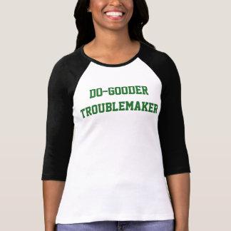 Women's Do-Gooder Troublemaker T-Shirt