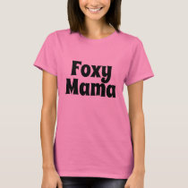 women's fashion vintage style FOXY MAMA tee shirt