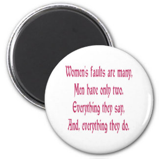 Women's Faults Are Many Fridge Magnets