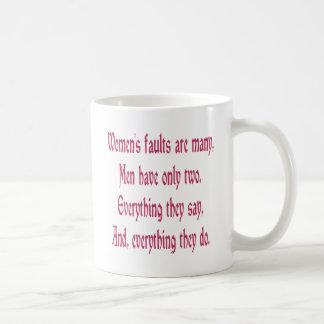 Women's Faults Are Many Mugs