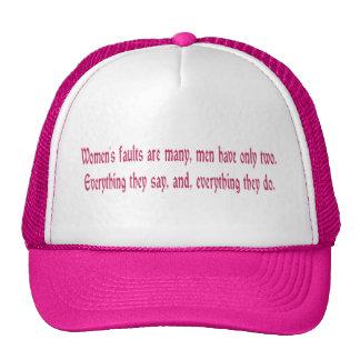 Women's Faults Are Many Trucker Hat