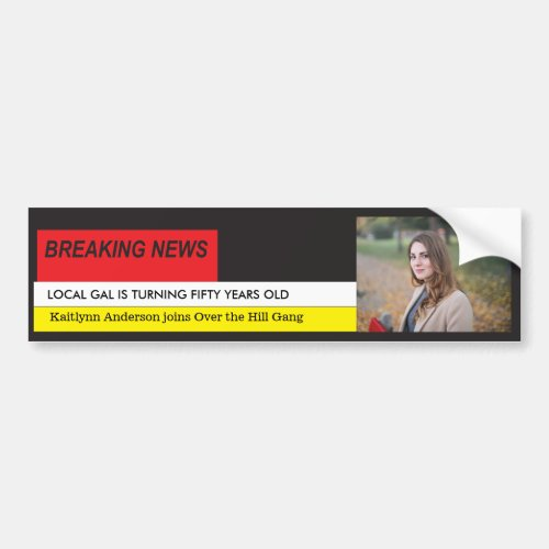 Womens Funny 50th Birthday Breaking News TV Bumper Sticker