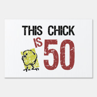 Women's Funny 50th Birthday Yard Sign