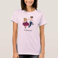 Women's Funny Retro Fag Hag T-Shirt