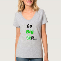 Women's Go Big Hanes T-Shirt