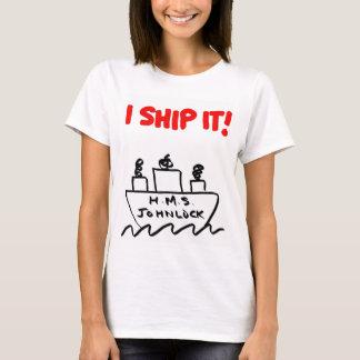 Women's H.M.S. Johnlock I SHIP IT! T-shirt