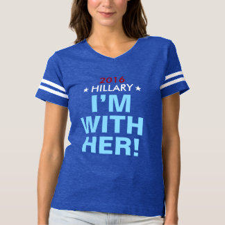 "Women's Hillary 2016 ""I'M WITH HER!"" Team Jersey T-shirt"