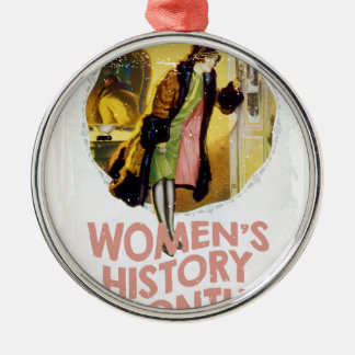 Women's History Month - Appreciation Day Metal Ornament
