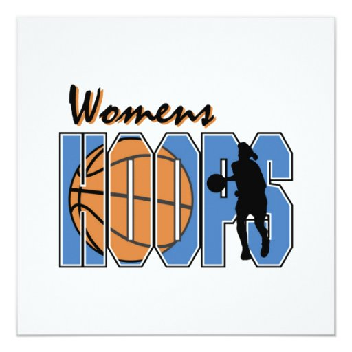 """Women's Hoops T-shirts and Gifts 5.25"""" Square Invitation Card"""