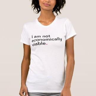 Women's i am not economically viable t shirt