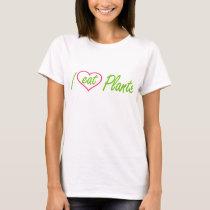 "Women's ""I eat Plants"" T-Shirt, Lg. T-Shirt"