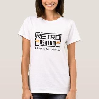 "Women's ""I listen to Retro Asylum!"" T-Shirt, White T-Shirt"