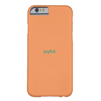 Women's Iphone Case Joyful Barely There iPhone 6 Case
