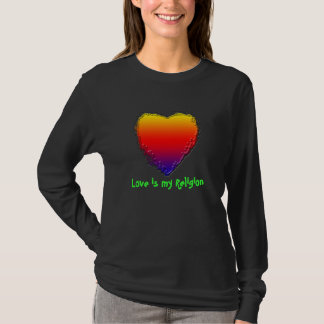 Women's Long Sleeve T- Shirt Love is my Religion