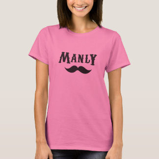 Women's Manly T-Shirt